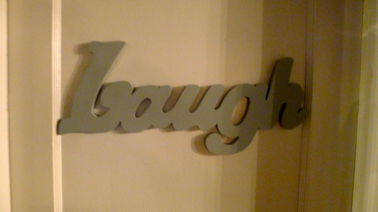 My door said Laugh.