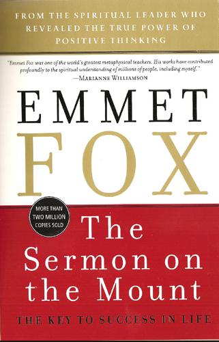 EMMET FOX – THE SERMON ON THE MOUNT