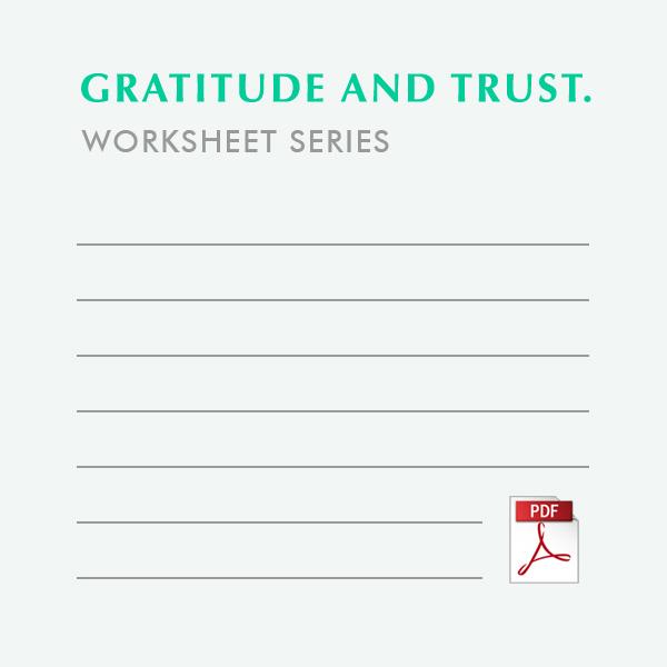 Wednesday Worksheet Gratitude And Trust Six