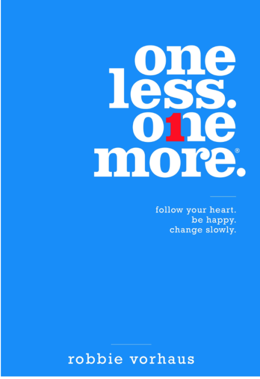 ONE LESS – ONE MORE